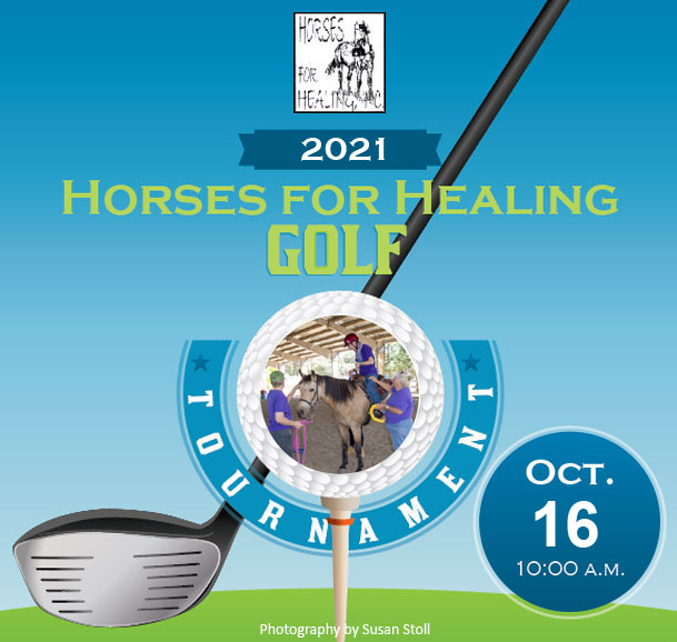 2021 Horses for Healing 9-Hole Golf Tournament - Oct. 16th